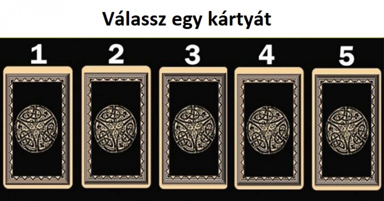 Bökj rá az ötből egy kártyára, és megtudhatod mit üzen számodra
